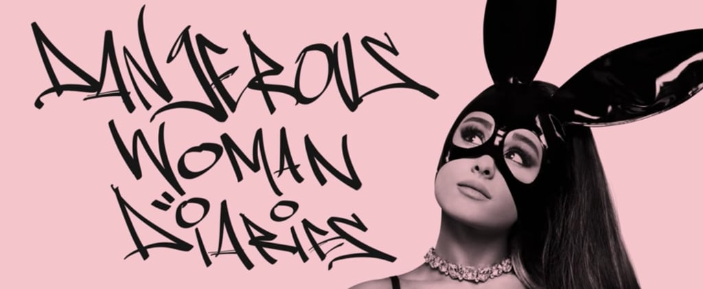 Ariana Grande: Dangerous Woman Diaries Docuseries