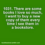 You have multiple editions and versions of your favourite books.