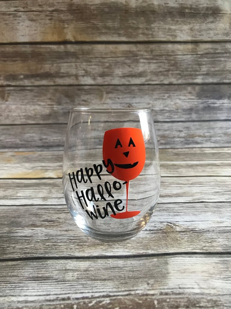 Happy Hallo-Wine Wine Glass