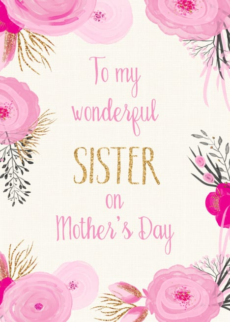Mothers day card for sister happy mothers day sister popsugar mothers day card for sister m4hsunfo