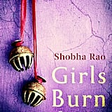 Girls Burn Brighter, Shoba Rao