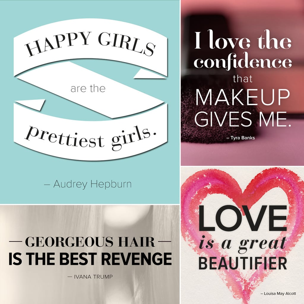 Quotes To Inspire Inspirational Beauty Quotes To Inspire You In 2014  Popsugar