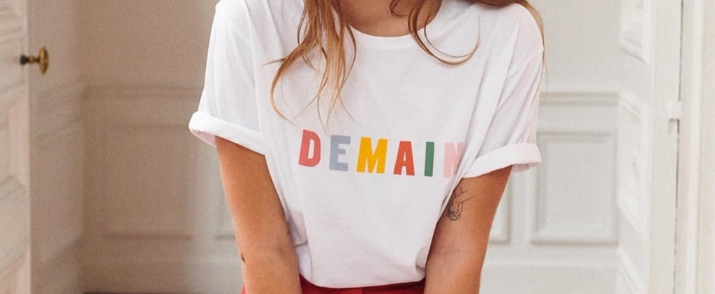 19 Ridiculously Stylish Slogan Tees Even Victoria Beckham Would Approve Of