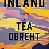 Aug. 2019 — Inland by Téa Obreht