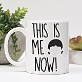 This Is Me Now Mug