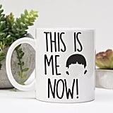 This Is Me Now Mug