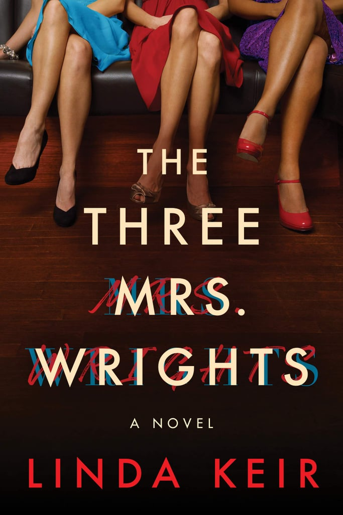 The Three Mrs. Wrights by Linda Keir