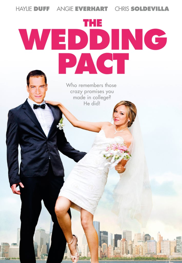 The Wedding Pact.The Wedding Pact Wedding Movies On Netflix Streaming Popsugar