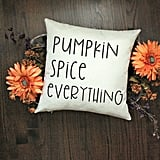 Pumpkin Spice Everything Halloween Pillow