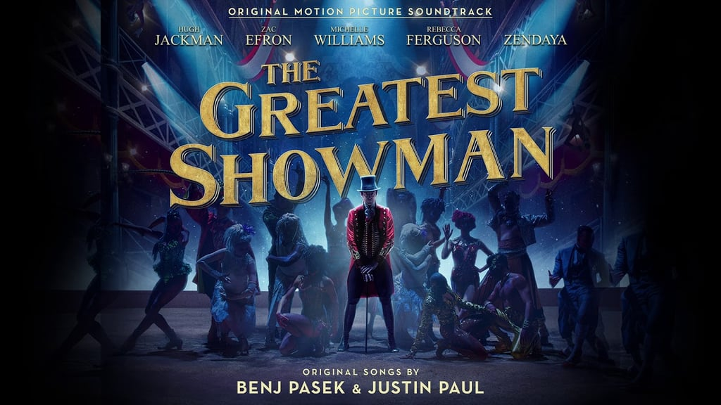 """""""The Greatest Show"""""""