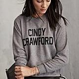 Reformation Cindy Crawford Sweatshirt ($118)