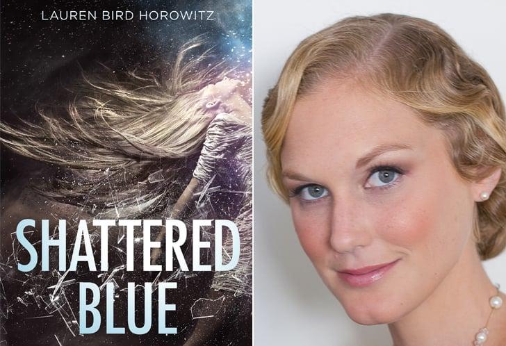 Lauren Bird Horowitz, Author of Shattered Blue