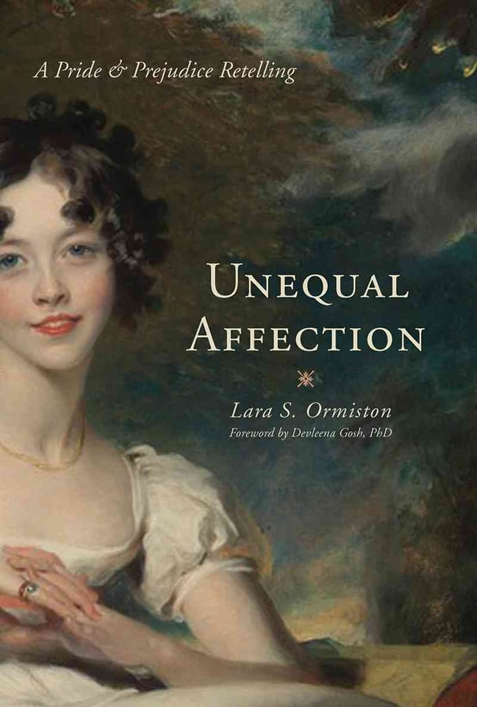 Unequal Affections: A Pride and Prejudice Retelling