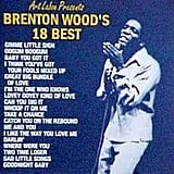 """""""Baby You Got It"""" by Brenton Wood"""