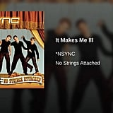 """""""It Makes Me Ill"""" by *NSYNC"""