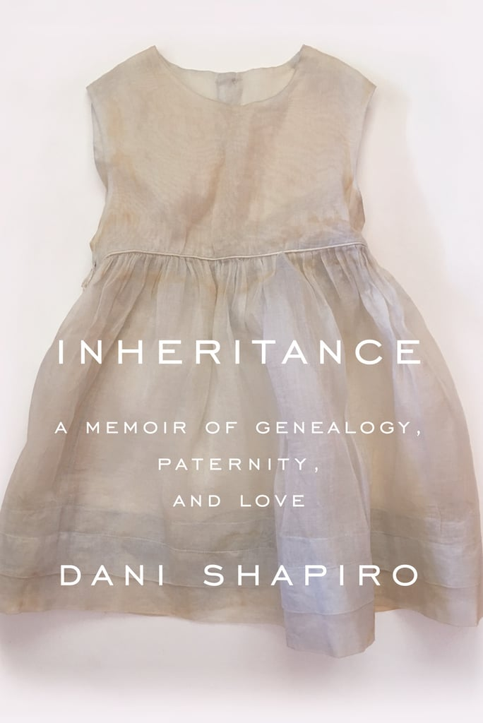 Inheritance by Dani Shapiro