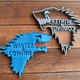Game of Thrones Winter is Coming Cookie Cutter, $6.99