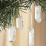 Give a little shimmer with these Quartz Crystal Ornaments ($44, set of 12).