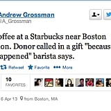 One person called in free coffee to perk up patrons at Starbucks.