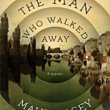 The Man Who Walked Away