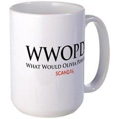 What Would Olivia Pope Do? Mug