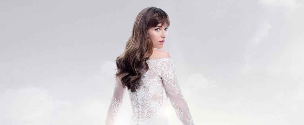Anastasia's Wedding Dress in Fifty Shades Freed Is Absolutely Stunning — See a Breakdown Here