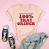 100 Percent That Grinch Adult Tee