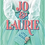 Jo and Laurie by Margaret Stohl and Melissa de la Cruz