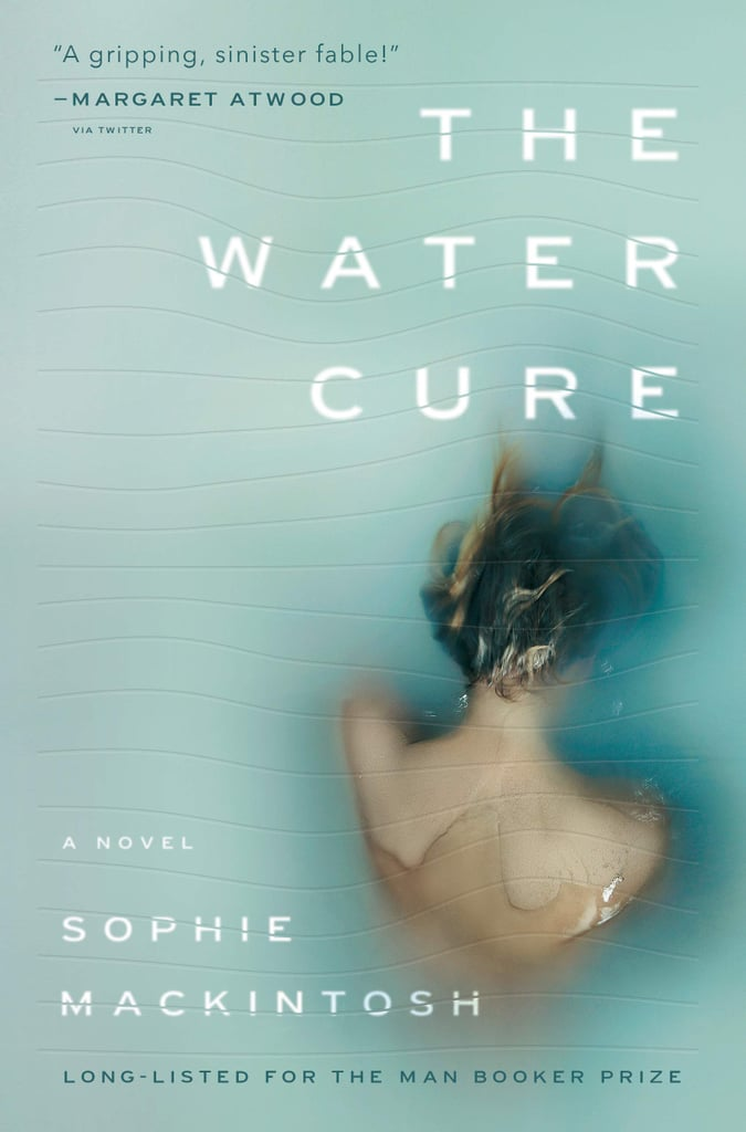 Libra: The Water Cure by Sophie Mackintosh (Out Jan. 8)