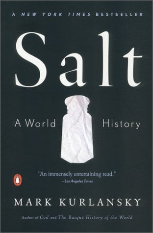 Summer Reading: Salt: A World History