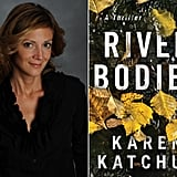 River Bodies by Karen Katchur