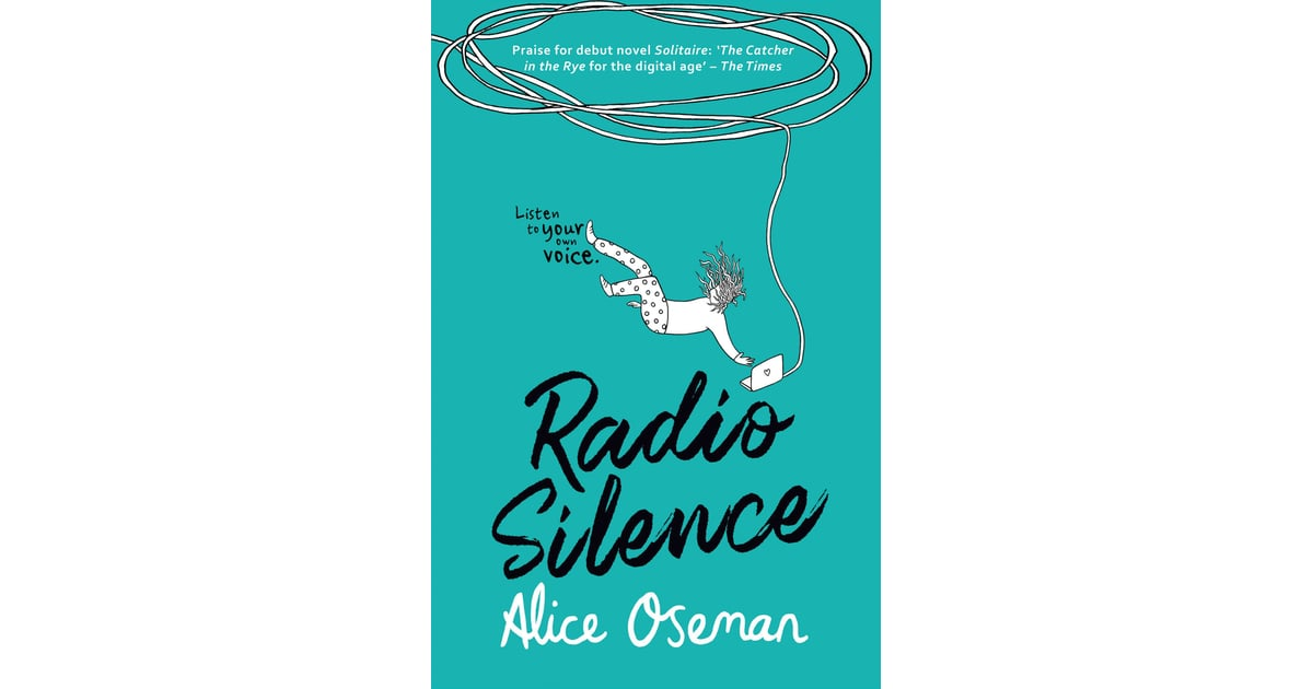 Radio Silence by Alice Oseman | 105 Reader Favorites From the 2018 POPSUGAR  Reading Challenge! | POPSUGAR Entertainment Photo 104