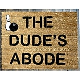 The Big Lebowski Doormat ($50)