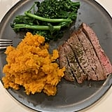 Dinner (around 6:30 p.m.): 5 ounces of flank steak, one large sweet potato, and veggies. Snack (before bed at 9 p.m.): 100 grams of Greek yogurt, berries, and 30 grams of granola.
