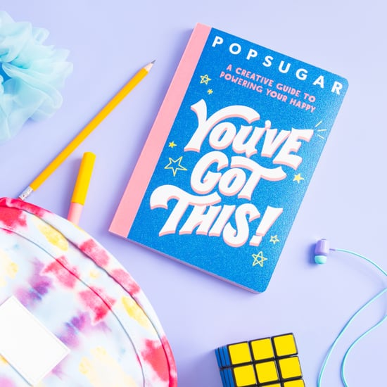 POPSUGAR's New Book You've Got This! Coming August 2021