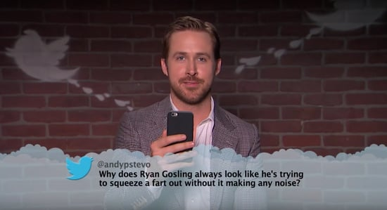"""Watch Ryan Gosling, Zac Efron, and Other Movie Stars Get Painfully Trolled in the Latest """"Mean Tweets"""""""