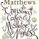 Christmas Cakes & Mistletoe Nights