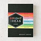 Bright Ideas Journal ($15)
