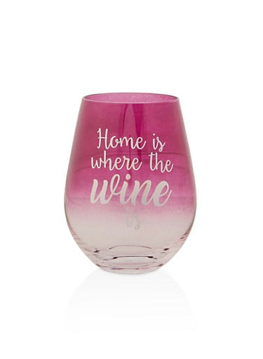 Home Is Where the Wine Is Glass