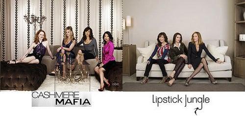 Separated at Birth: Lipstick Jungle and Cashmere Mafia
