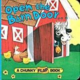 Open the Barn Door . . .