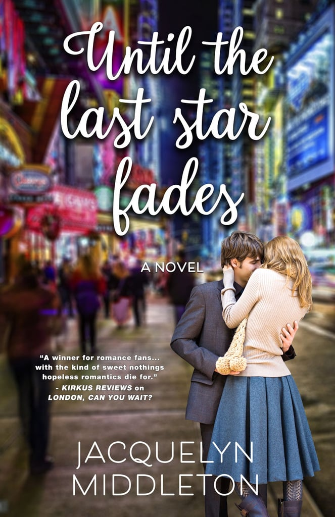 Until the Last Star Fades by Jacquelyn Middleton | Best New