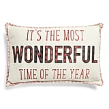 Wonderful Time of the Year Embroidered Pillow