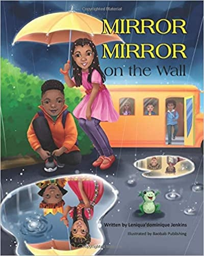 Mirror, Mirror on the Wall by Leniqua'dominique Jenkins