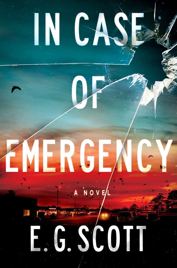In Case of Emergency by E.G. Scott