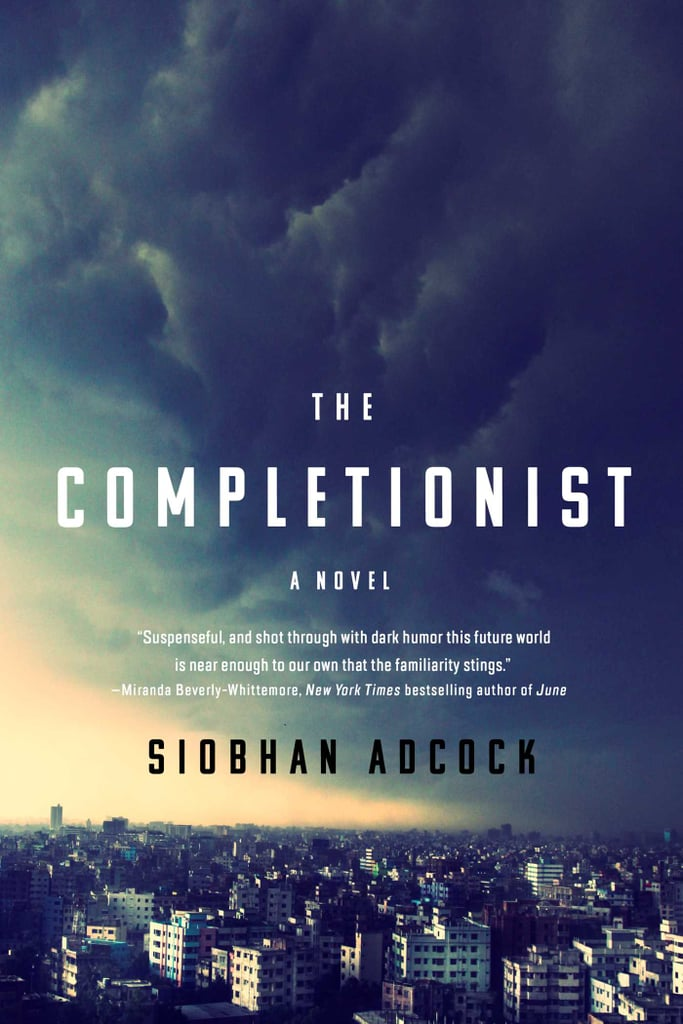 If You Love Sci-Fi and Fantasy: The Completionist by Siobhan Adcock (Out June 19)