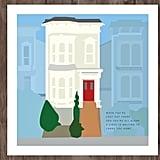 Full House Print ($18)