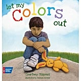 "Let My Colors Out  deals with an issue that affects a lot of kids: a parent diagnosed with cancer. Emotions are represented by colors, scared (purple), sad and alone (blue), jealous of kids who aren't dealing with cancer in the family (green), pretending everything is OK and normal again (orange), angry (red), and happy despite all that is going on (yellow). The key message is that it's OK to feel whatever you're feeling, and the importance of letting those ""colors"" out."