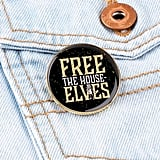 Free the House Elves Pin