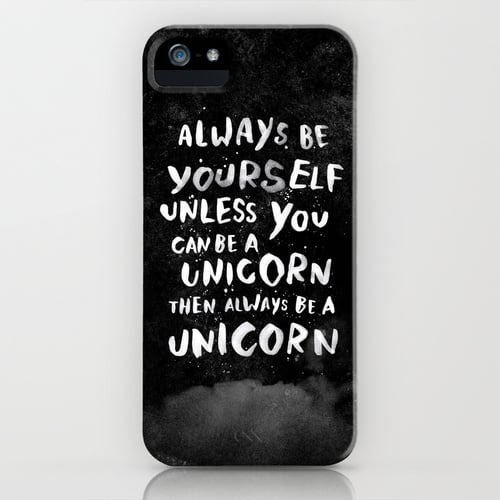 Always Be Yourself iPhone Case ($35)